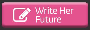 Write Her Future
